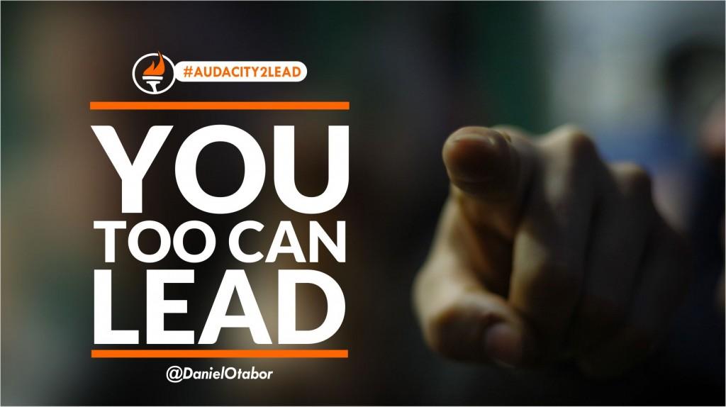 #AUDACITY2LEAD you too can lead