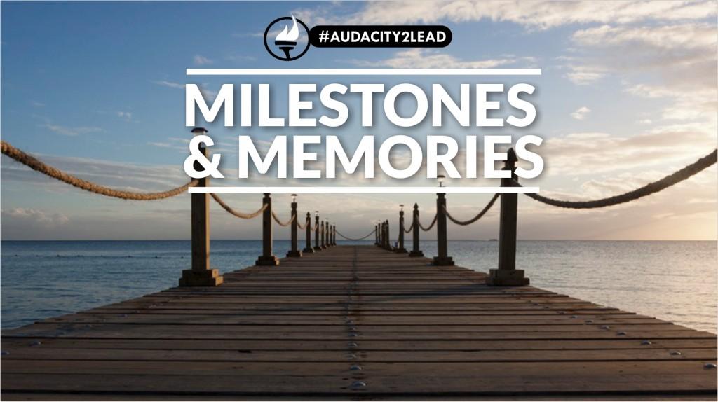 #AUDACITY2LEAD milestones memories