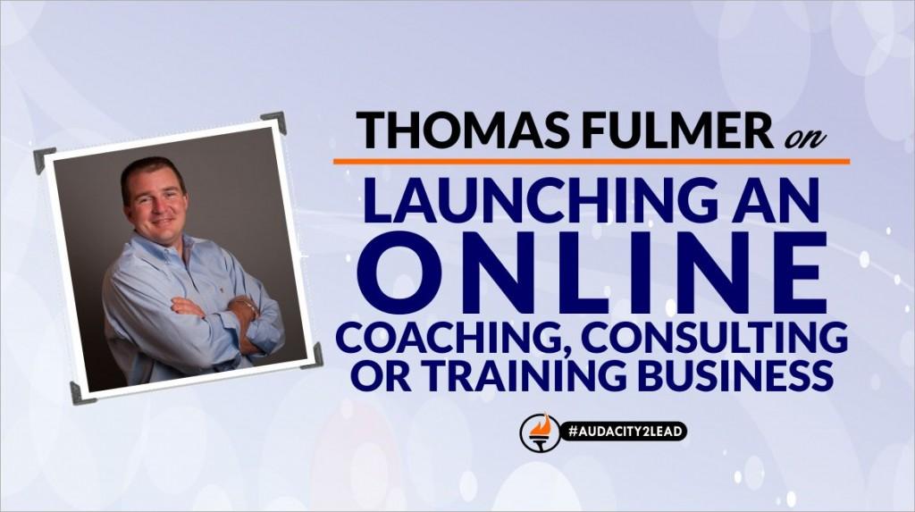 #AUDACITY2LEAD thomas fulmer online coaching