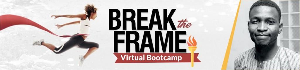 break the frame virtual bootcamp